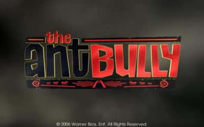 Revisiting The Ant Bully