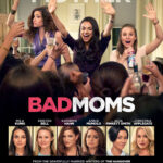 New Spot for Bad Moms